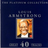 Purchase Louis Armstrong - The Platinum Collection CD1