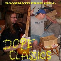 Purchase Roommate From Hell - Dope Classics