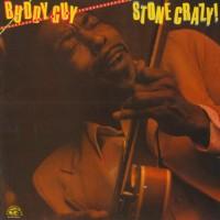 Purchase Buddy Guy - Stone Crazy (Vinyl)
