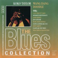 Purchase Koko Taylor - Wang Dang Doodle