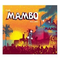 Purchase VA - Cafe Mambo Ibiza 2007 (Compiled By Pete Gooding And Afterlife) CD1