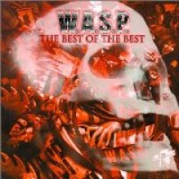 Purchase W.A.S.P. - The Best of the Best
