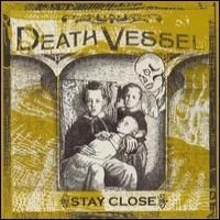Purchase Death Vessel - Stay Close