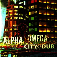 Purchase Alpha & Omega - City Of Dub