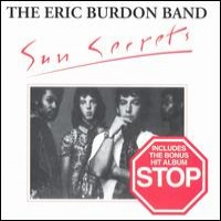 Purchase Eric Burdon Band - Sun Secrets/ Stop