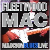 Purchase Fleetwood Mac - Madison Blues Live