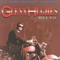 Purchase L.A. Blues Authority - Glenn Hughes Blues, Vol. 2