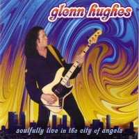 Purchase Glenn Hughes - Soulfully Live In The City Of