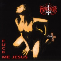 Purchase Marduk - Fuck Me Jesus