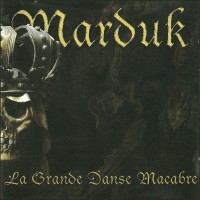 Purchase Marduk - La Grande Danse Macabre
