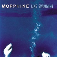 Purchase Morphine - Like Swimming