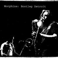 Purchase Morphine - Bootleg Detroit
