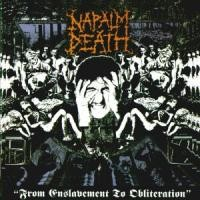 Purchase Napalm Death - From Enslavement To Obliteration
