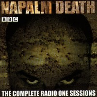 Purchase Napalm Death - The Complete Radio One Session