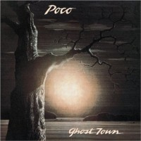 Purchase POCO - Ghost Town (Vinyl)