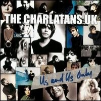 Purchase The Charlatans - Us And Us Only
