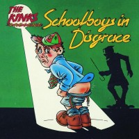 Purchase Kinks - Schoolboys in Disgrace