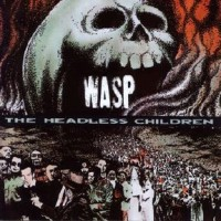 Purchase W.A.S.P. - The Headless Children