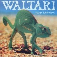 Purchase Waltari - rare species