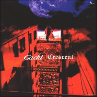 Purchase Gackt - CRESCENT