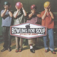Purchase Bowling For Soup - Let's Do It For Johnny!!