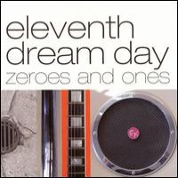 Purchase Eleventh Dream Day - Zeroes And Ones