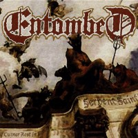 Purchase Entombed - Serpent Saints - The Ten Amendments