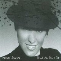 Purchase Michelle Shocked - Don't Ask Don't Tell