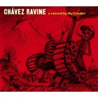 Purchase Ry Cooder - Chavez Ravine