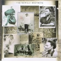 Purchase Neville Brothers - Family Groove