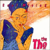 Purchase The The - Soul Mining (Vinyl)