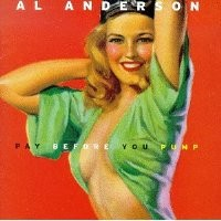 Purchase Al Anderson - Pay Before You Pump