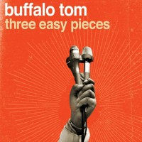 Purchase Buffalo Tom - Three Easy Pieces