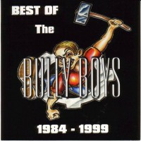 Purchase Bully Boys - The Best of 1984-1999