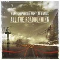 Purchase Mark Knopfler & Emmylou Harris - All The Roadrunning