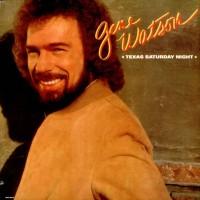 Purchase Gene Watson - Texas Saturday Night