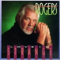 Purchase KennyRogers - LoveIsStrange