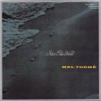 Purchase Mel Torme - It's A Blue World
