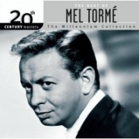Purchase Mel Torme - The Best Of Mel Torme: 20th Century Masters - The Millennium Collection