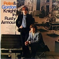 Purchase Peter & Gordon - Knight In Rusty Armour