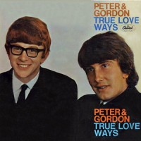 Purchase Peter & Gordon - True Love Ways