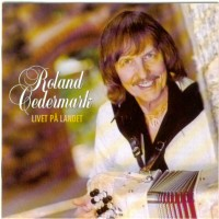 Purchase Roland Cedermark - livet på landet