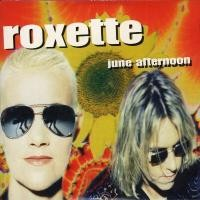 Purchase Roxette - June Afternoon (Single)