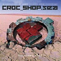 Purchase Croc Shop - SEA (CD1 1987-1998) CD1