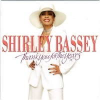 Purchase Shirley Bassey - Thank You For The Years
