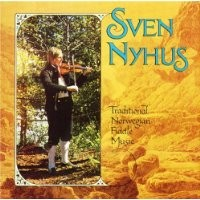 Purchase Sven Nyhus - Traditional Norwegian Fiddle Music