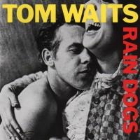 Purchase Tom Waits - Rain Dogs
