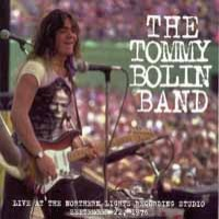 Purchase Tommy Bolin - Live At Nothern Lights Recording Studios