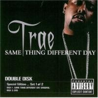 Purchase Trae - Same Thing Different Day, Set 1