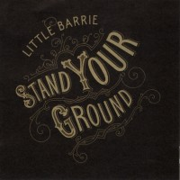 Purchase Little Barrie - Stand Your Ground